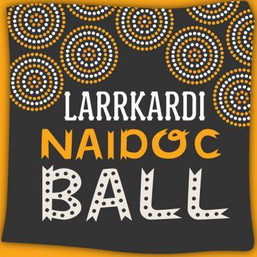 Larrkardi NAIDOC Ball