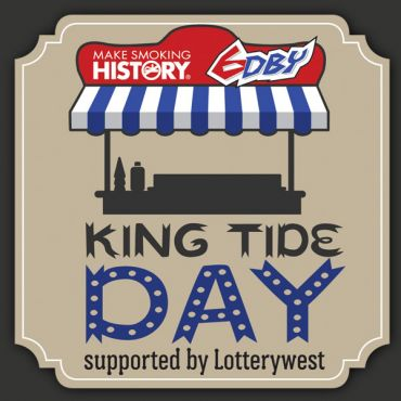 Make Smoking History 6DBY King Tide Day supported by Lotterywest